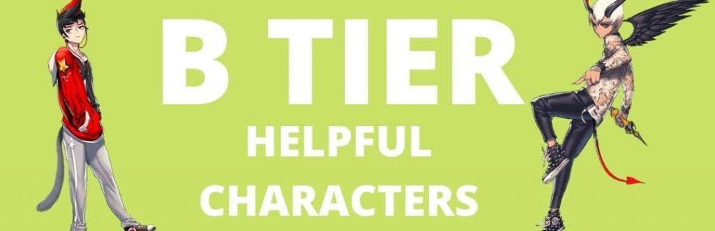 B Tier - Helpful Characters List