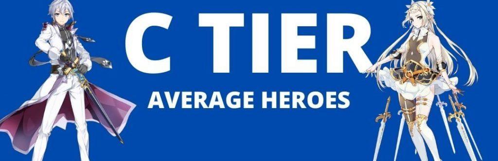 C TIER EPIC SEVEN HEROES