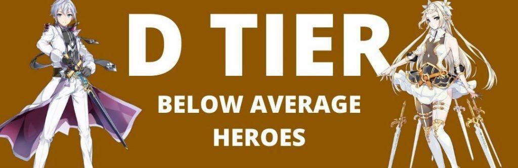 D TIER EPIC SEVEN HEROES