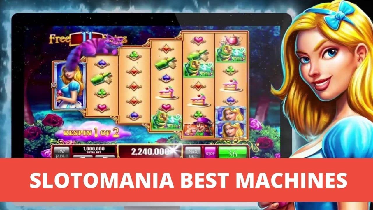 Slotomania Best Machines