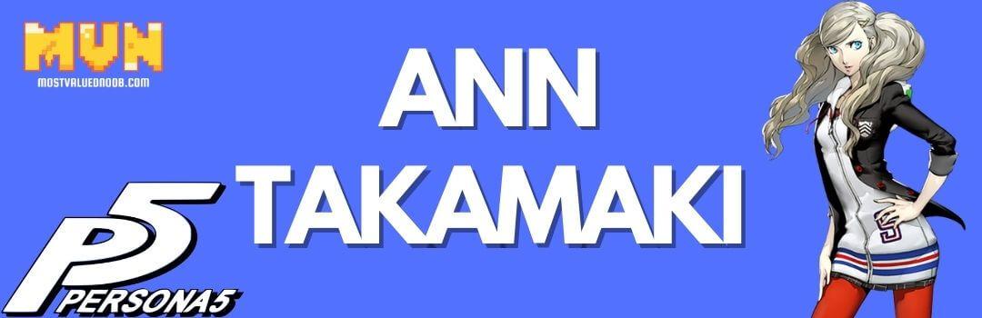 Ann Takamaki -